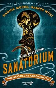 Das geheime Sanatorium