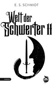 Welt der Schwerter 2
