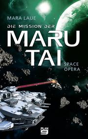 Die Mission der Maru Tai