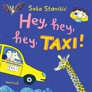 Hey, hey, hey, Taxi!