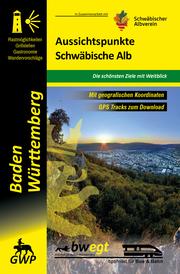 Aussichtspunkte Schwäbische Alb - Cover