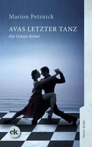 Avas letzter Tanz