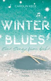 Winter Blues - Ein Song für dich