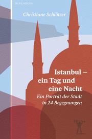 Istanbul - ein Tag und eine Nacht