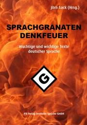 Sprachgranaten, Denkfeuer