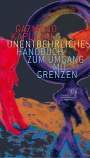 Unentbehrliches Handbuch zum Umgang mit Grenzen