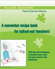 Talk less.Teach more! A nonverbal recipe book for talked-out teachers!