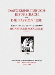 Das Weisheitsbuch Jesus Sirach und die Passion Jesu in den Holzschnitt-Tafeln von Burkhard Mangold