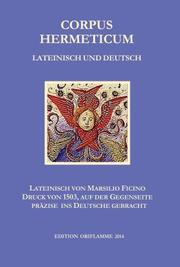 Corpus Hermeticum Lateinisch und Deutsch