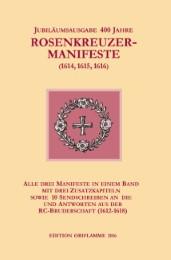 Jubiläumsausgabe 400 Jahre Rosenkreuzer-Manifeste (1614,1615,1616)