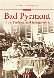 Bad Pyrmont in den Fünfziger- und Sechzigerjahren