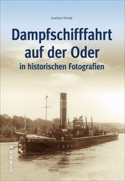 Dampfschifffahrt auf der Oder in historischen Fotografien