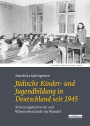 Jüdische Kinder- und Jugendbildung in Deutschland seit 1945