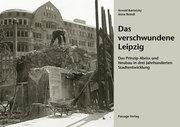 Das verschwundene Leipzig