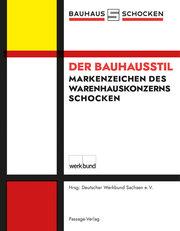 Der Bauhausstil - Markenzeichen des Schocken-Warenhauskonzerns