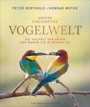 Unsere einzigartige Vogelwelt