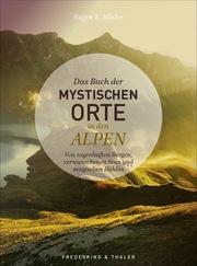 Das Buch der mystischen Orte in den Alpen - Cover