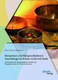 Klangreisen und Klangmeditationen: Traumklänge für Körper, Geist und Seele - Cover