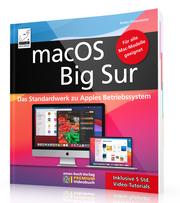 macOS Big Sur - Das Standardwerk zu Apples Betriebssystem