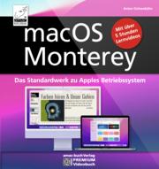 macOS Monterey - das Standardwerk zu Apples Betriebssystem