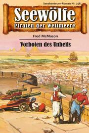 Seewölfe - Piraten der Weltmeere 258