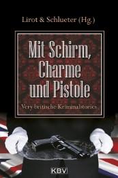 Mit Schirm, Charme und Pistole