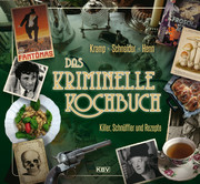 Das kriminelle Kochbuch
