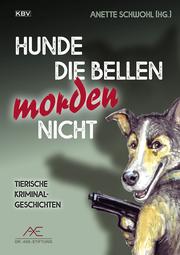 Hunde die bellen morden nicht - Cover