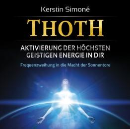 Thoth: Aktivierung der höchsten geistigen Energie in dir