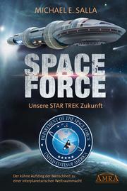 SPACE FORCE. UNSERE STAR TREK ZUKUNFT
