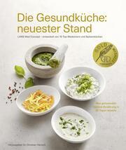 Die Gesundküche: neuester Stand