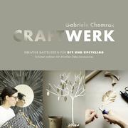 CraftWerk - Kreative Bastelideen für DIY und Upcycling