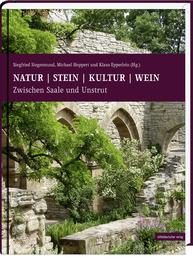 Natur, Stein, Kultur, Wein