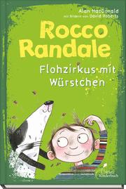 Rocco Randale - Flohzirkus mit Würstchen