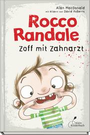 Rocco Randale - Zoff mit Zahnarzt
