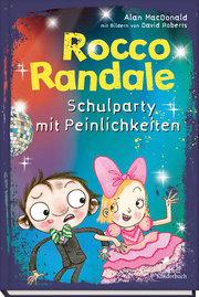 Rocco Randale - Schulparty mit Peinlichkeiten