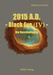 2015 A.D. - Black Eye (IV) -