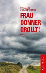 Frau Donner grollt!