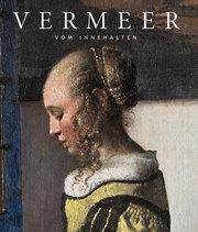 Johannes Vermeer - Vom Innehalten