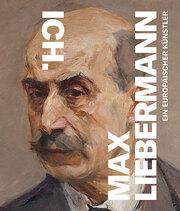 Ich. Max Liebermann