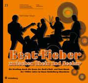 Beat-Fieber zwischen Rhein und Neckar