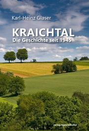 Kraichtal. Die Geschichte seit 1945