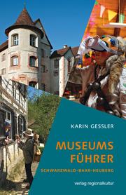 Museumsführer Schwarzwald-Baar-Heuberg