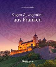 Sagen & Legenden aus Franken