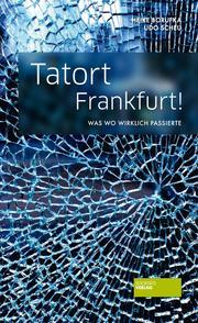 Tatort Frankfurt! - Cover