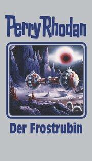 Perry Rhodan - Der Frostrubin
