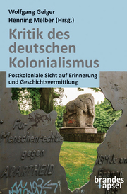 Kritik des deutschen Kolonialismus