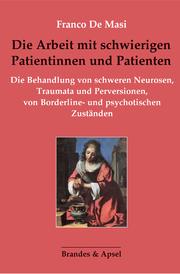 Die Arbeit mit schwierigen Patientinnen und Patienten