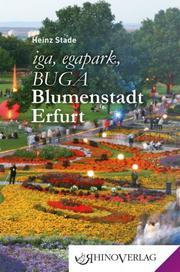 iga, egapark, BUGA: Blumenstadt Erfurt