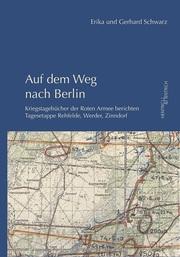 Auf dem Weg nach Berlin
